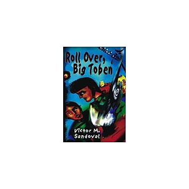 Arte Publico Press Roll Over, Big Toben Workbook By Sandoval, Victor M., Grade 6 - Grade 8 [eBook]