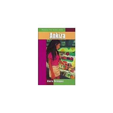 Arte Publico Press Ankiza Workbook By Velasquez, Gloria L., Grade 8 - Grade 10 [eBook]