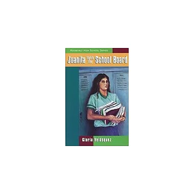 Arte Publico Press Juanita Fights The School Board Workbook By Velasquez, Gloria L., Grade 7 - Grade 10 [eBook]