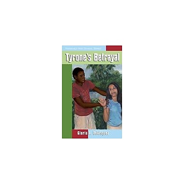 Arte Publico Press Tyrone's Betrayal Workbook By Velasquez, Gloria L., Grade 7 - Grade 9 [eBook]