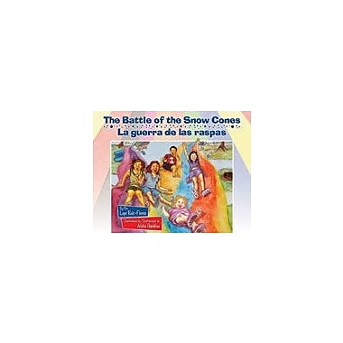 Arte Publico Press The Battle Of The Snow Cones/La Guerra De Las Raspas Workbook, Kindergarten - Grade 3 [eBook]
