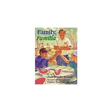 Arte Publico Press Family, Familia Workbook By Bertrand, Diane Gonzales, Grade 1 - Grade 3 [eBook]