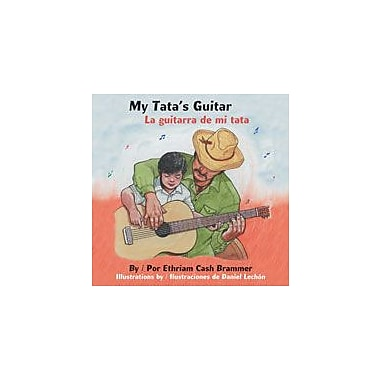 Arte Publico Press My Tata's Guitar/La Guitarra De Mi Tata Workbook By Brammer, Ethriam Cash, Grade 1 - Grade 3 [eBook]