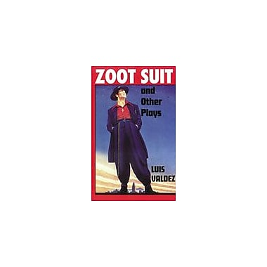 Arte Publico Press Zoot Suit And Other Plays Workbook By Valdez, Luis, Grade 9 - Grade 12 [eBook]