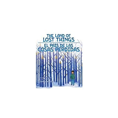 Arte Publico Press The Land Of Lost Things/El Pais De Las Cosas Perdidas Workbook, Kindergarten - Grade 3 [eBook]
