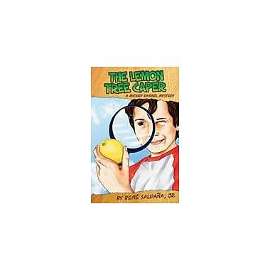 Arte Publico Press The Lemon Tree Caper/La Intriga Del Limonero Workbook By Saldaa, Ren Jr, Grade 2 - Grade 5 [eBook]