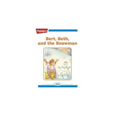 Highlights for Children Bert, Beth, and the Snowman Reading & Writing Workbook, Kindergarten - Grade 2 [eBook + Audio]