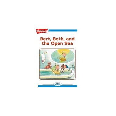 Highlights for Children Bert, Beth, and the Open Sea Reading & Writing Workbook, Kindergarten - Grade 2 [eBook + Audio]