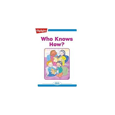 Highlights for Children Who Knows How? Reading & Writing Workbook, Kindergarten - Grade 2 [eBook + Audio]