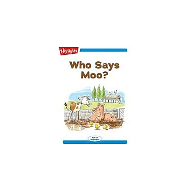 Highlights for Children Who Says Moo? Reading & Writing Workbook, Kindergarten - Grade 2 [eBook + Audio]