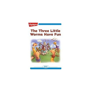 Highlights for Children The Three Little Worms Have Fun Reading & Writing Workbook, Kindergarten - Grade 2 [eBook + Audio]