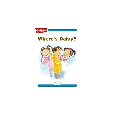 Highlights for Children Tex and Indi: Where's Daisy? Reading & Writing Workbook, Kindergarten - Grade 2 [eBook + Audio]