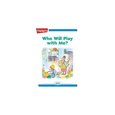 Highlights for Children Who Will Play With Me? Reading & Writing Workbook, Kindergarten - Grade 2 [eBook + Audio]