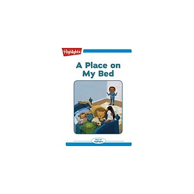Highlights for Children A Place On My Bed Reading & Writing Workbook, Kindergarten - Grade 2 [eBook + Audio]