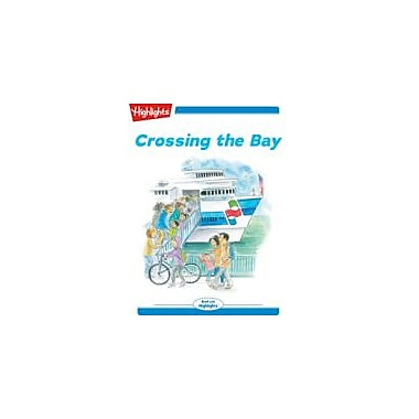 Highlights for Children Tex and Indi: Crossing the Bay Reading & Writing Workbook, Kindergarten - Grade 2 [eBook + Audio]