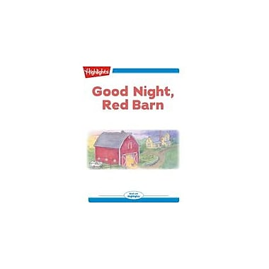 Highlights for Children Good Night, Red Barn Reading & Writing Workbook, Kindergarten - Grade 2 [eBook + Audio]