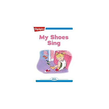 Highlights for Children My Shoes Sing Reading & Writing Workbook, Kindergarten - Grade 2 [eBook + Audio]