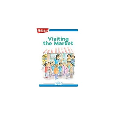 Highlights for Children Tex and Indi: Visiting the Market Reading & Writing Workbook, Kindergarten - Grade 2 [eBook + Audio]