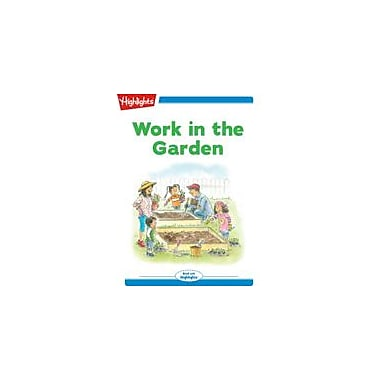 Highlights for Children Tex and Indi: Work In the Garden Reading & Writing Workbook, Kindergarten - Grade 2 [eBook + Audio]