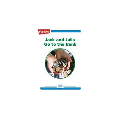 Highlights for Children Jack and Julia Go To the Bank Reading & Writing Workbook, Kindergarten - Grade 2 [eBook + Audio]