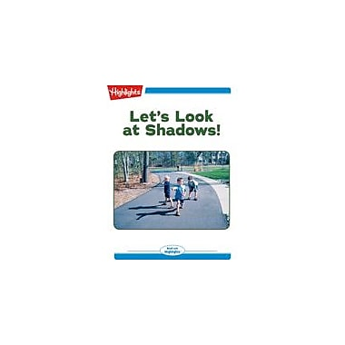 Highlights for Children Let's Look At Shadows! Reading & Writing Workbook, Kindergarten - Grade 2 [eBook + Audio]
