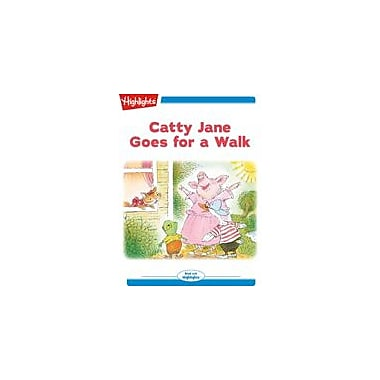 Highlights for Children Catty Jane Goes for A Walk Reading & Writing Workbook, Kindergarten - Grade 2 [eBook + Audio]