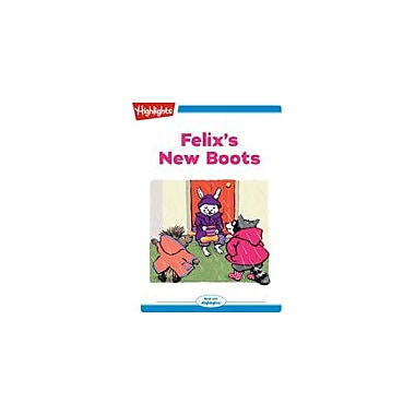 Highlights for Children Felix's New Boots Reading & Writing Workbook, Kindergarten - Grade 2 [eBook + Audio]