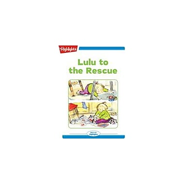 Highlights for Children Lulu To the Rescue Reading & Writing Workbook, Kindergarten - Grade 2 [eBook + Audio]