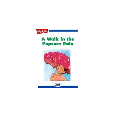 Highlights for Children A Walk In the Popcorn Rain Reading & Writing Workbook, Kindergarten - Grade 3 [eBook + Audio]