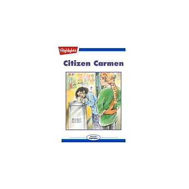 Highlights for Children Citizen Carmen Reading & Writing Workbook, Grade 3 - Grade 6 [eBook + Audio]