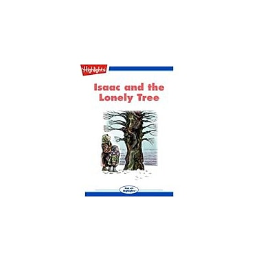 Highlights for Children Isaac and the Lonely Tree Reading & Writing Workbook, Kindergarten - Grade 3 [eBook + Audio]