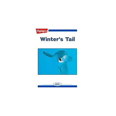 Highlights for Children Winter's Tail Science Workbook, Grade 3 - Grade 6 [eBook + Audio]