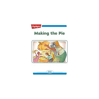 Highlights for Children Making the Pie Reading & Writing Workbook, Kindergarten - Grade 2 [eBook + Audio]