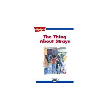 Highlights for Children The Thing About Strays Reading & Writing Workbook, Grade 3 - Grade 6 [eBook + Audio]