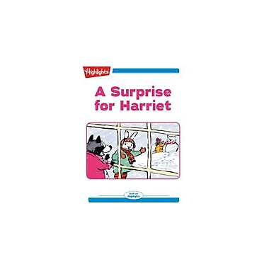 Highlights for Children A Surprise for Harriet Reading & Writing Workbook, Kindergarten - Grade 2 [eBook + Audio]