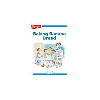 Highlights for Children Tex and Indi: Baking Banana Bread Reading & Writing Workbook, Kindergarten - Grade 2 [eBook + Audio]