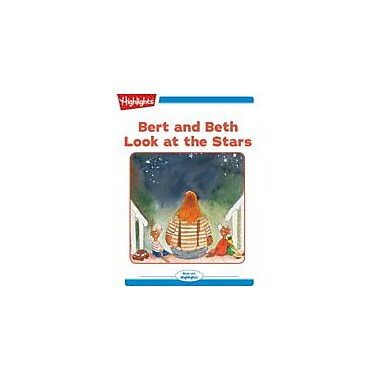 Highlights for Children Bert and Beth Look At the Stars Reading & Writing Workbook, Kindergarten - Grade 2 [eBook + Audio]