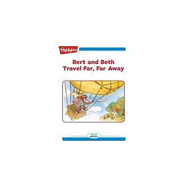 Highlights for Children Bert and Beth Travel Far, Far Away Reading & Writing Workbook, Kindergarten - Grade 2 [eBook + Audio]