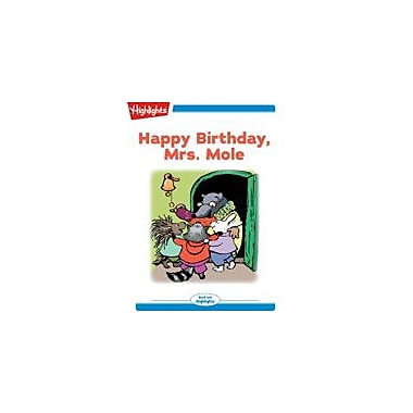 Highlights for Children Happy Birthday, Mrs. Mole Reading & Writing Workbook, Kindergarten - Grade 2 [eBook + Audio]