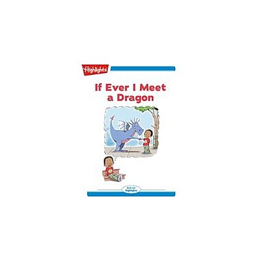 Highlights for Children If Ever I Meet A Dragon Reading & Writing Workbook, Kindergarten - Grade 2 [eBook + Audio]