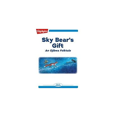 Highlights for Children Sky Bear's Gift Reading & Writing Workbook, Kindergarten - Grade 2 [eBook + Audio]