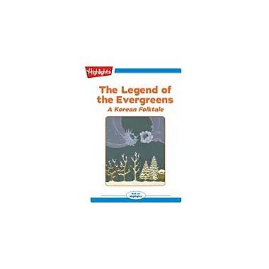 Highlights for Children The Legend of the Evergreens A Korean Folktale, Kindergarten - Grade 2 [eBook + Audio]