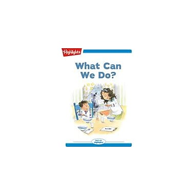 Highlights for Children Tex and Indi: What Can We Do? Reading & Writing Workbook, Kindergarten - Grade 2 [eBook + Audio]