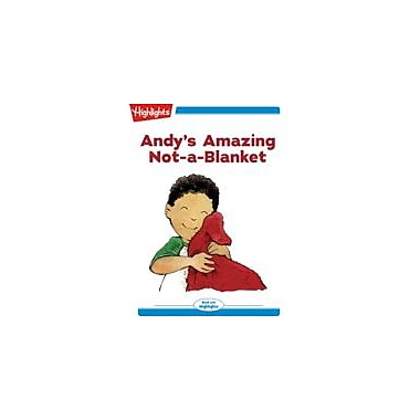 Highlights for Children Andy's Amazing Not-A-Blanket Reading & Writing Workbook, Kindergarten - Grade 2 [eBook + Audio]