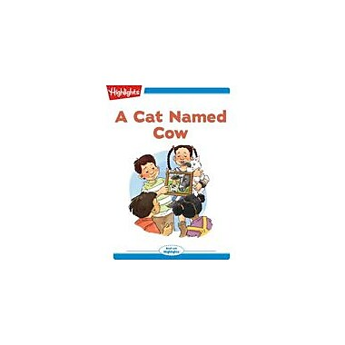 Highlights for Children Tex and Indi: A Cat Named Cow Reading & Writing Workbook, Kindergarten - Grade 2 [eBook + Audio]