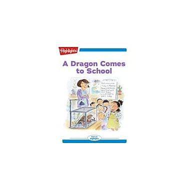 Highlights for Children Tex and Indi: A Dragon Comes To School, Kindergarten - Grade 2 [eBook + Audio]