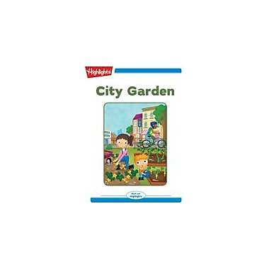 Highlights for Children City Garden Reading & Writing Workbook, Kindergarten - Grade 2 [eBook + Audio]