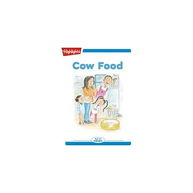 Highlights for Children Tex and Indi: Cow Food Reading & Writing Workbook, Kindergarten - Grade 2 [eBook + Audio]