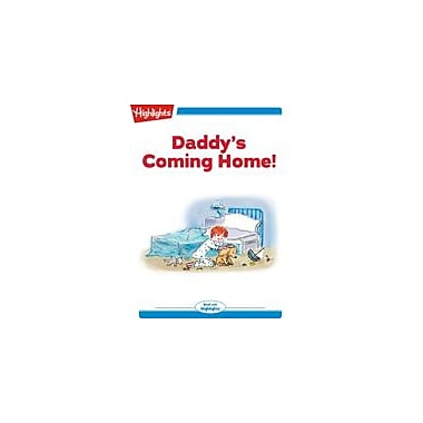 Highlights for Children Daddy's Coming Home! Reading & Writing Workbook, Kindergarten - Grade 2 [eBook + Audio]