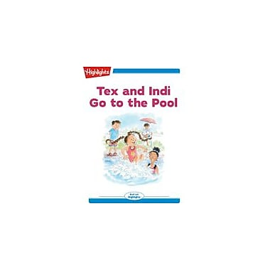 Highlights for Children Tex and Indi: Go To the Pool Reading & Writing Workbook, Kindergarten - Grade 2 [eBook + Audio]